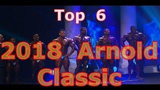 2018 Arnold Classic Top 6 & Winner