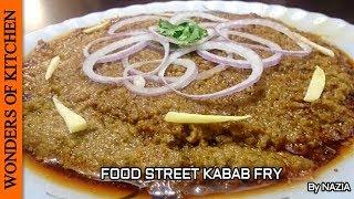 Karachi Fry Kabab Recipe | Keema Fry Eid ul Adha special recipe | Food Street Kabab Fry