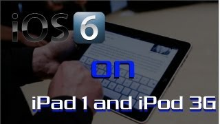 How To Get Install Ios 6 On Ipad 1 Ipod Touch 3g