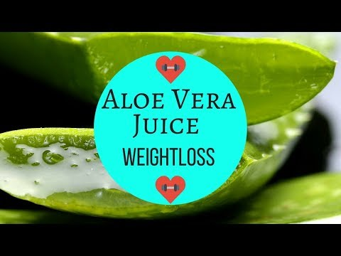 Aloe Vera Juice Weight Loss YouTube