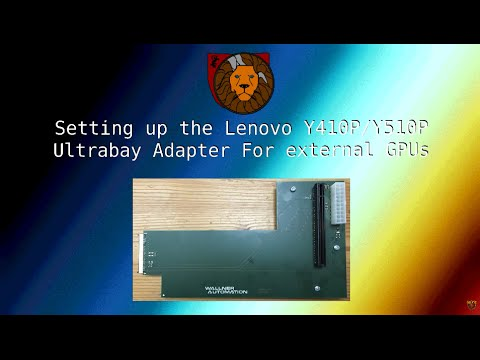Setting up the Lenovo Y410P/Y510P Ultrabay Adapter For external GPUs