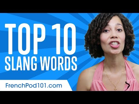 Learn the Top 10 French Slang Words!