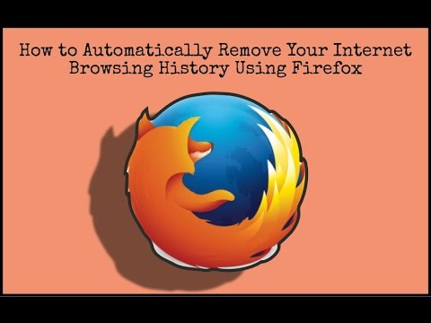 How to Automatically Remove Your Internet Browsing History Using Firefox