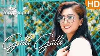 Galli Galli - John Rai | New Nepali Pop Song 2017