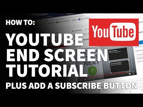 How to Create YouTube End Screen Templates Tutorial – Add YouTube Subscribe Button