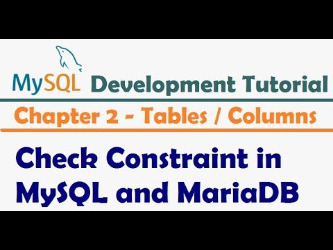 Check Constraint in MySQL and MariaDB    Check Constraint in MySQL not working   MySQL Tutorial