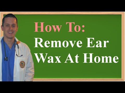 How To Remove Ear Wax at Home (aka Impacted Cerumen)