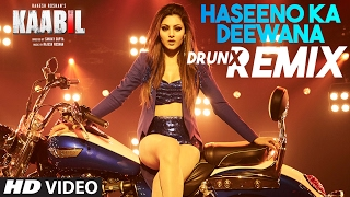 Haseeno Ka Deewana DRUNX Remix | Kaabil | Raftaar And Payal Dev | T-Series