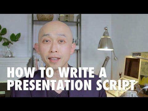 How to write a presentation script