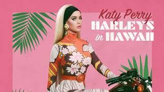 Harleys In Hawaii [Acoustic Version] - Katy Perry