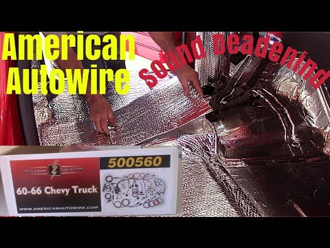 Sound deadening / install American Autowire