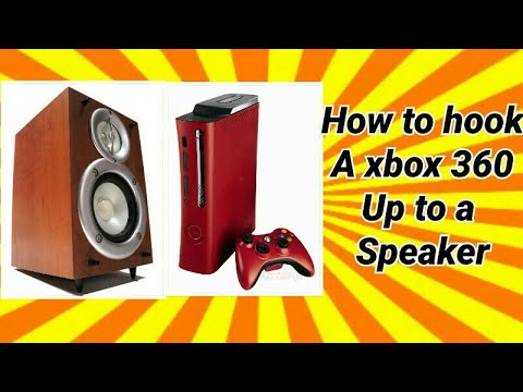 How to hook up a Xbox 360 to a speaker!!!