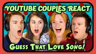 YOUTUBE COUPLES REACT TO GUESS THAT SONG CHALLENGE (Love Songs)