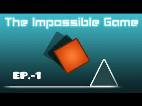 THE IMPOSSIBLE GAME LEVEL 1 COMPLETE
