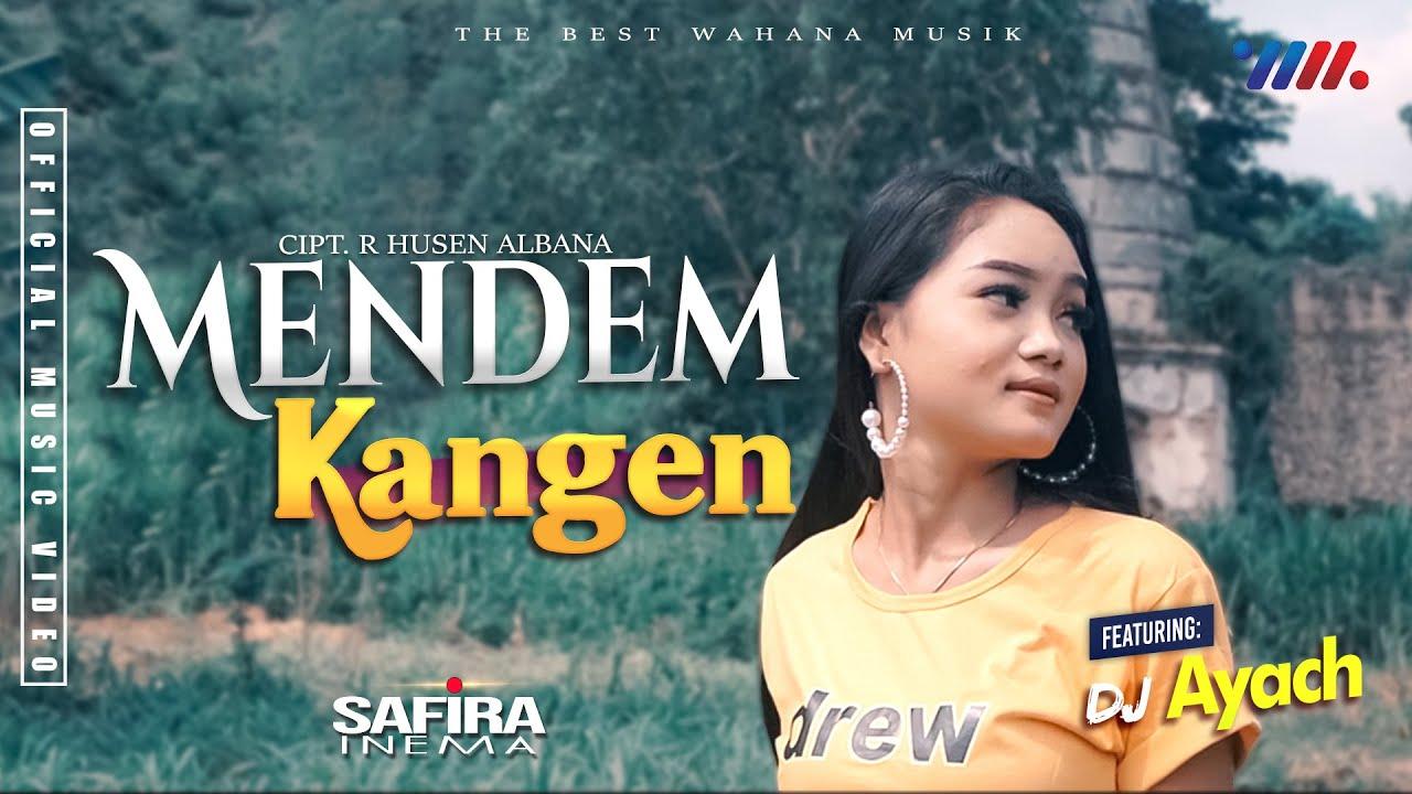 Safira Inema - Mendem Kangen