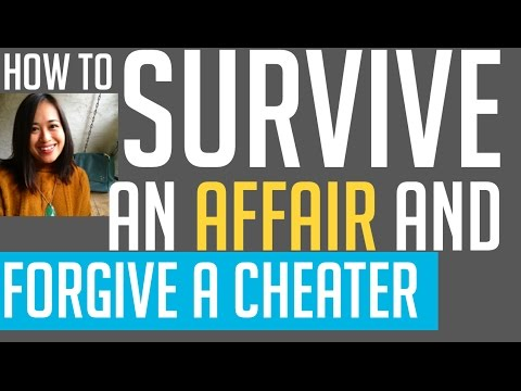 How to Survive an Affair and Forgive a Cheating Spouse