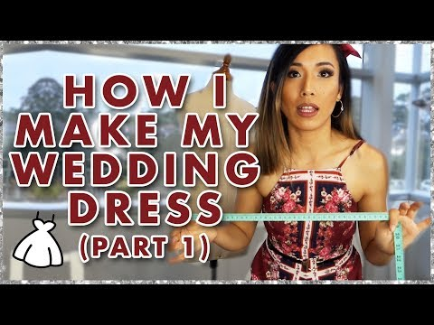 How i make my wedding dress  - Part 1
