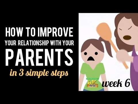 6k Payday EP6: How to Improve Your Relationship with YOUR PARENTS