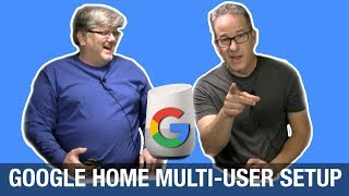 Google Home Multiple User Accounts