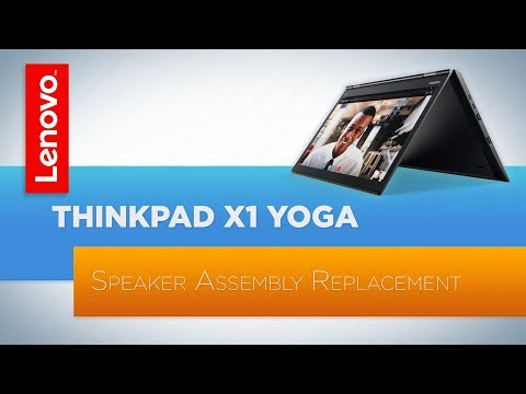 ThinkPad X1 Yoga 3rd Generation - Speaker Assembly Replacement