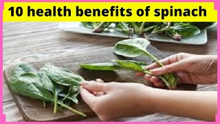 Top 10 Health Benefits from the Wonder Food Spinach - Best Natural Home Remedies