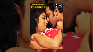 Download Latest Tamil Cinema Naankam Thamizhan Full Length Movie Video