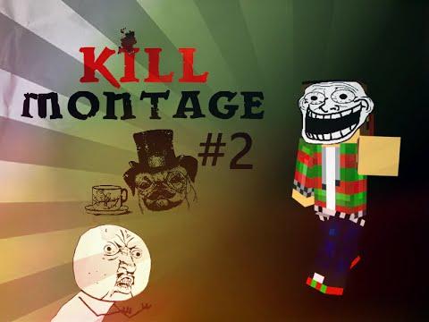 Kill montage #2 w/ Isbees