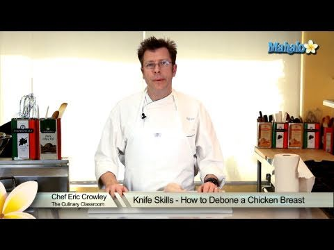 Knife Skills - How to Debone a Chicken Breast