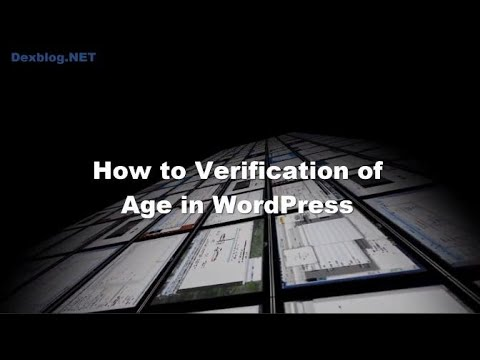 How to do Verification of Age in WordPress