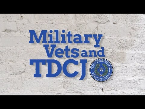 Military Veterans and TDCJ (captioned)
