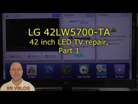 Repair of LG 42LW5700 TA, LED TV, Part 1