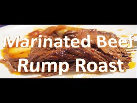 Beef Rump Roast - how-to make marinated Beed Rump roast