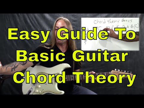 Easy Guide To Basic Guitar Chord Theory - Steve Stine Guitar Lesson | GuitarZoom