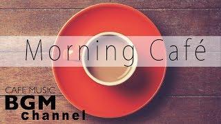 Download Morning Café - Relaxing Latin, Bossa Nova , Jazz Music - Cafe Music For Work, Study Video