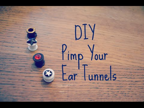 DIY Pimp Your Ear Tunnels | Recycle Your Old Ear Studs | Tutorial