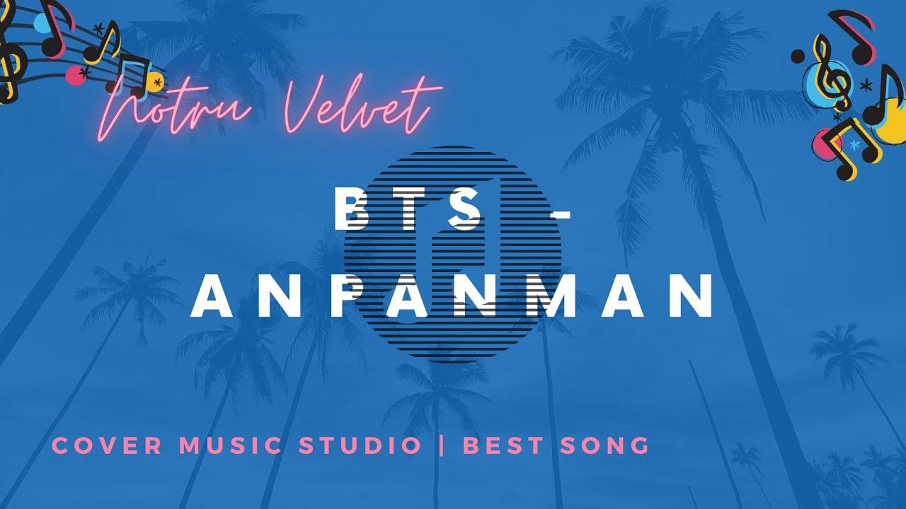 BTS - Anpanman Lyrics | Anpanman - BTS Lirik