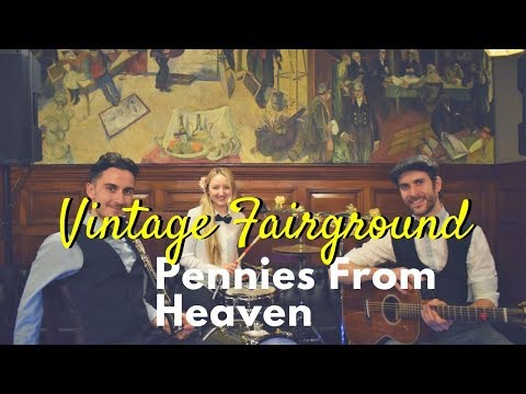 Vintage Fairground - Pennies From Heaven // Vintage Band from London