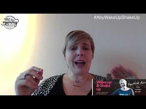 Wake Up & Shake Up is 5 mins of motivation for Mamapreneurs #8