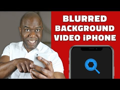Blurred Background Video iPhone