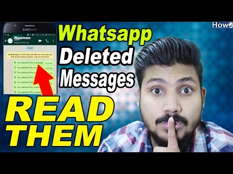 How to Read Whatsapp Deleted Messages without seen  | Recover Whatsapp Chat  History 2018
