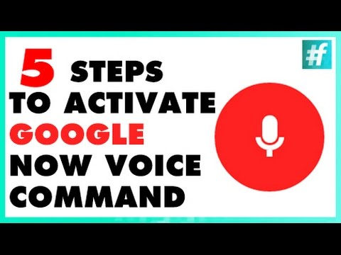 How To Activate Google Now Voice Command On Android in 5 Steps