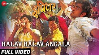 Halav Halav Angala - Full Video   Ipitar   Adarsh Shinde   Vijay Gite, Jayesh Chavan & Ganesh Khade