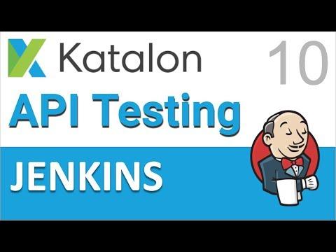 Katalon Studio API Testing 10 | Jenkins Integration
