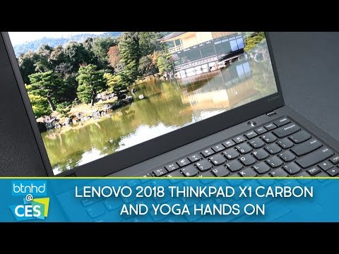 Lenovo 2018 ThinkPad X1 Carbon & YOGA Hands On | CES 2018