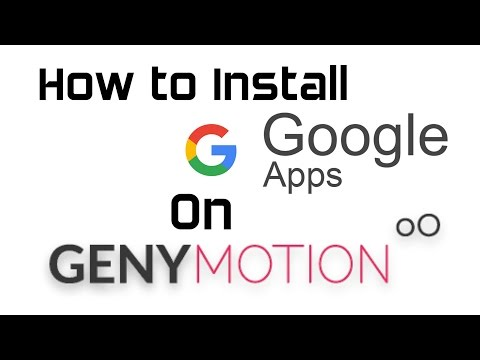 How to Install Google Apps on Genymotion Emulator