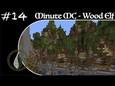 Minute Minecraft - Time Lapse -Wood Elvish Village - Ep.14
