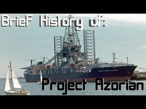 A Brief History of: Project Azorian