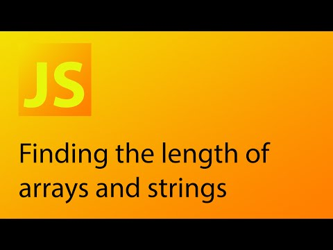 JavaScript Tutorial 9 - Finding the length of arrays and strings in JavaScript