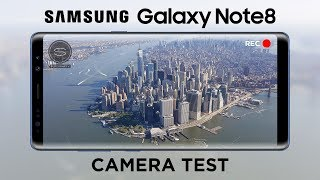 Samsung Galaxy Note 8 CAMERA Test