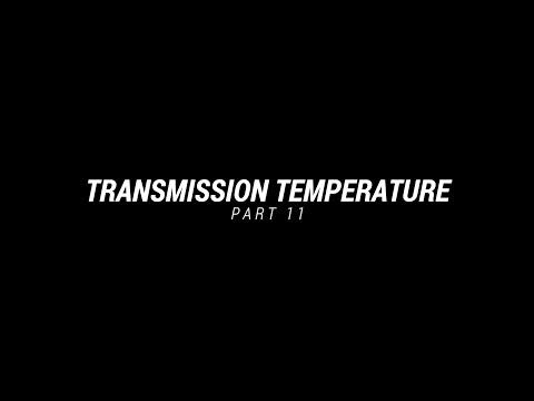 PART 11 TRANSMISSION TEMPERATURE